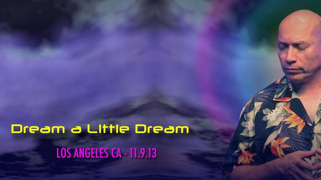 Dream a Little Dream - Video (2+ hours)