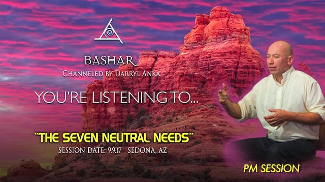 The Seven Neutral Needs - Audio Only ...