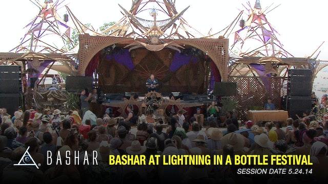 Bashar at Lightning in a Bottle Festival 2014 - Video (1.5 hours)