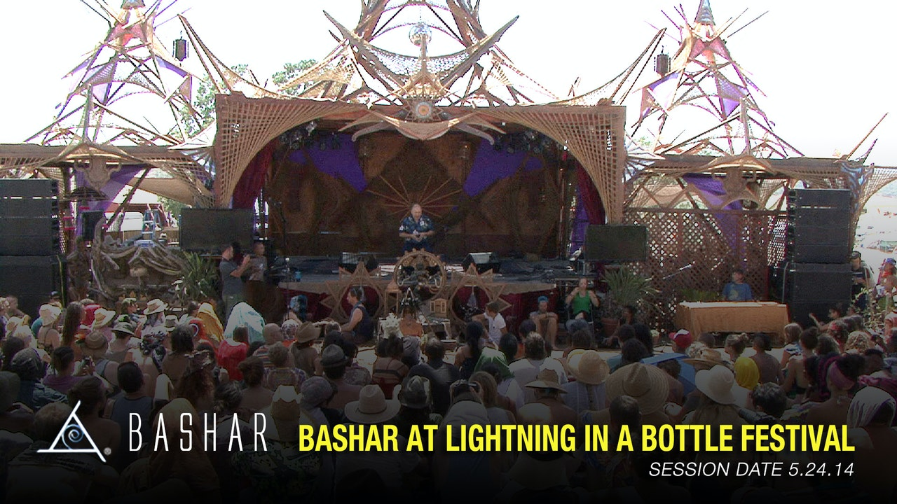 Bashar at Lightning in a Bottle Festival 2014 - Video (1.5 hours)