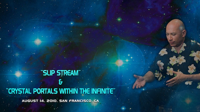 Slip Stream/Crystal Portals Within The Infinite - Video (4 hours)