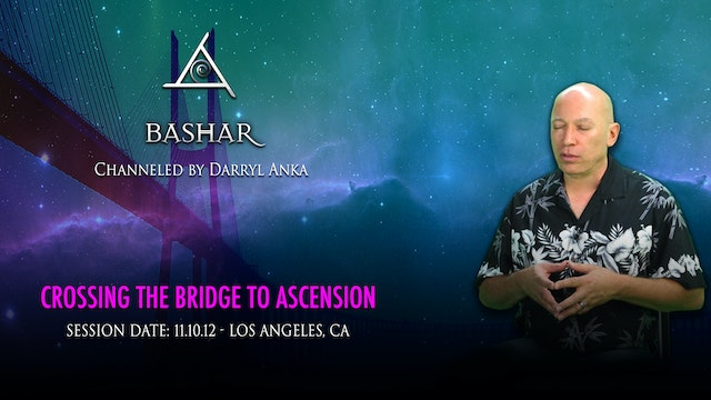 Crossing the Bridge to Ascension - Video (2+ hours)