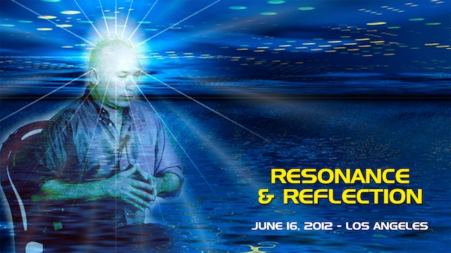 Resonance and Reflection - Video (2+ hours)