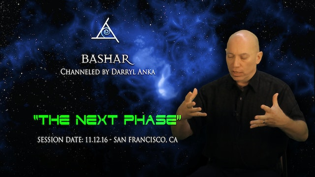 The Next Phase - Video (4 hours)