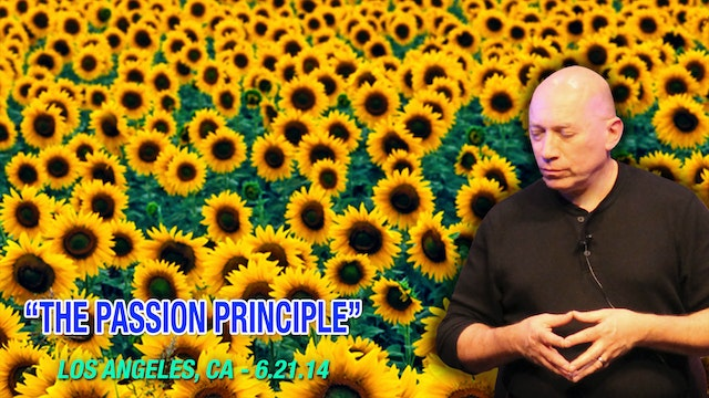 The Passion Principle - Video (2+ hours)