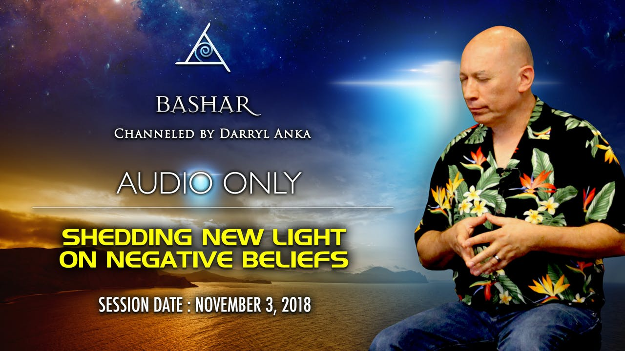 Shedding New Light on Negative Beliefs - Audio Only (3 1/2 hours)