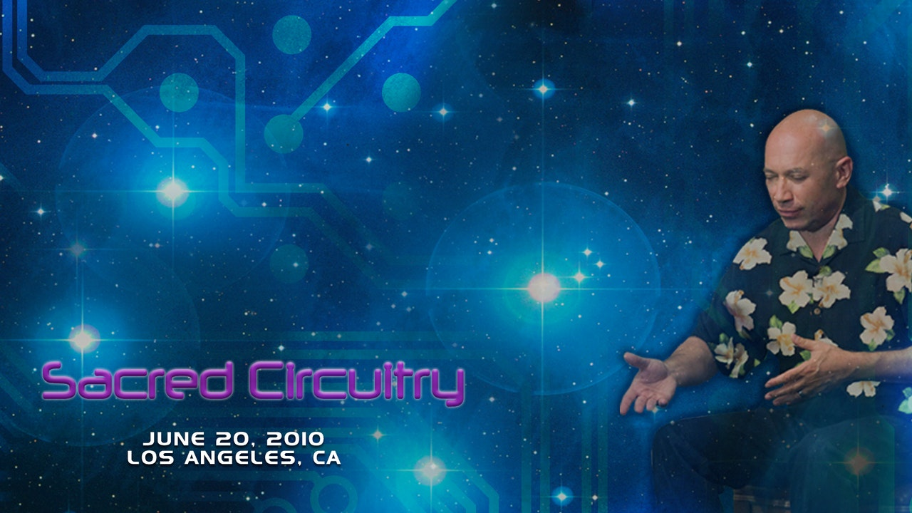Sacred Circuitry - Video (4 hours)