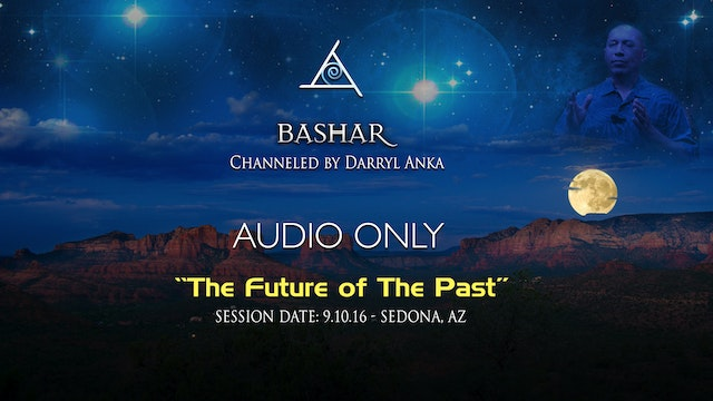 The Future of The Past - Audio Only (3 hours)