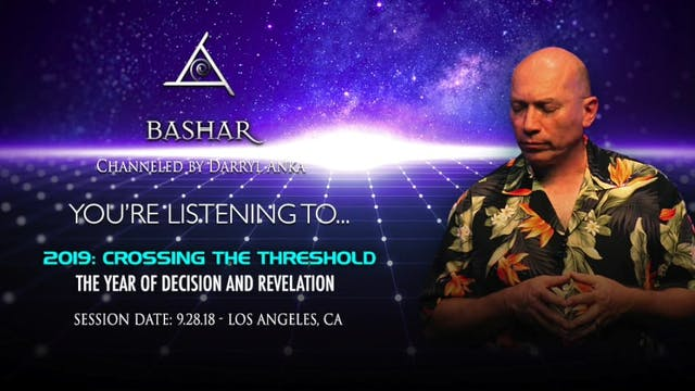 2019: Crossing the Threshold - The Year of Decision and Revelation (Audio 1/1)