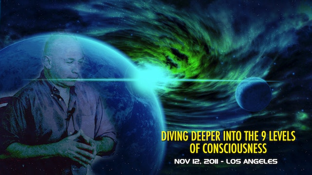 Diving Deeper into the 9 Levels of Consciousness - Video (2+ hours)