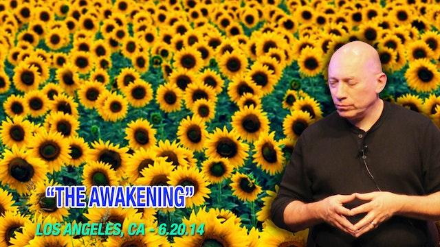 The Awakening - Video (2+ hours)
