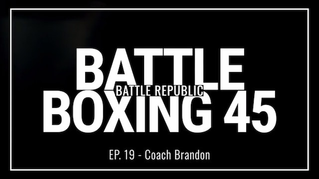 Episode 19: Coach Brandon