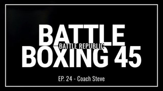 Episode 24: Coach Steve