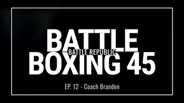 Episode 12: Coach Brandon
