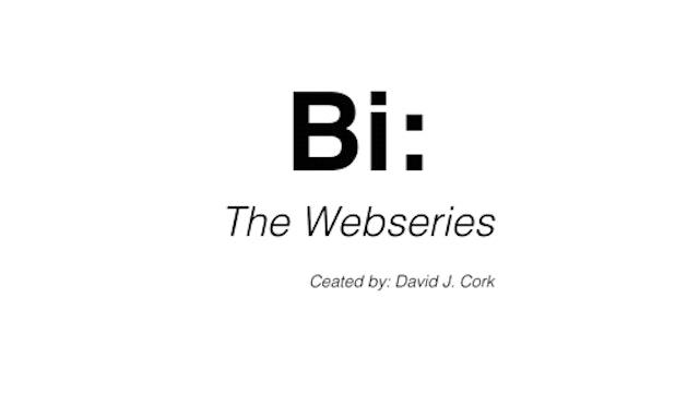 Bi: Webseries