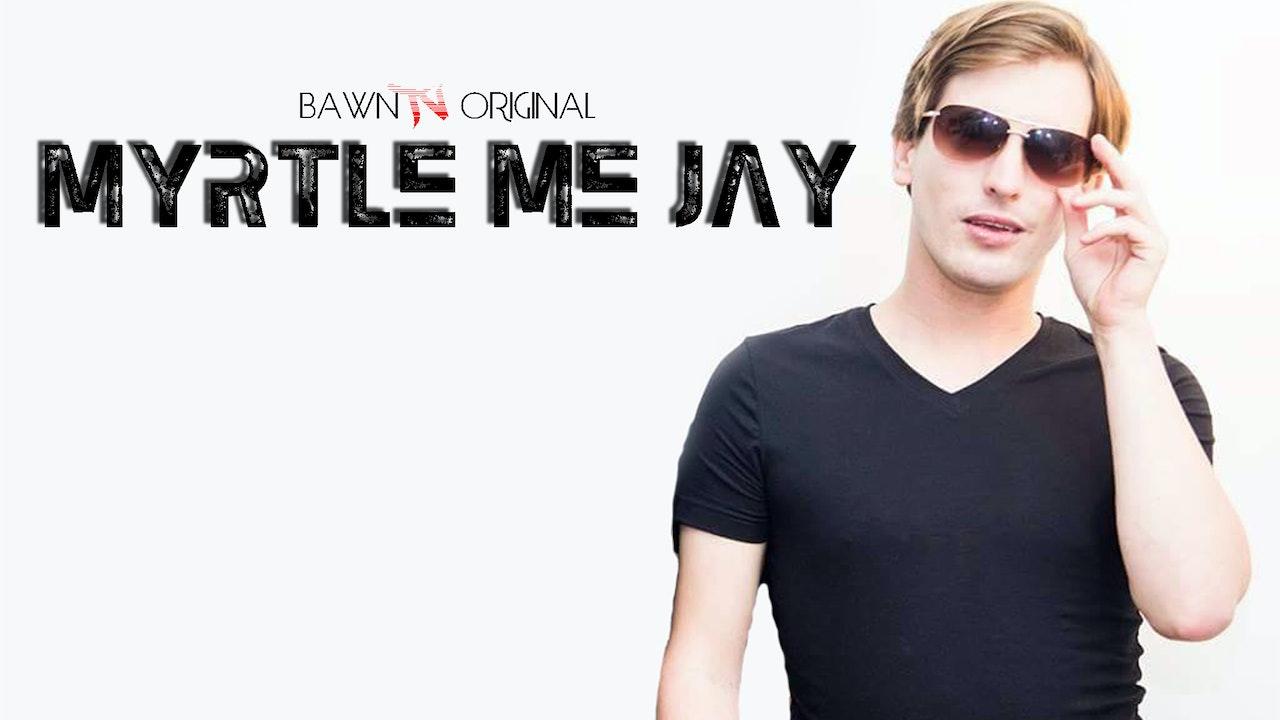 Myrtle Me Jay