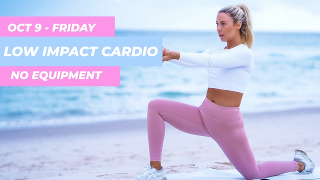OCT 9 - 30 MIN LOW IMPACT CARDIO CLASS (ANKLE WEIGHTS OPTIONAL)