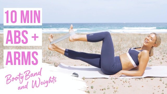 10 MIN ABS + ARMS TONING ( booty band optional )