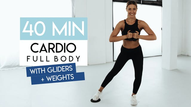 40 MIN FULL BODY CARDIO WITH GLIDERS