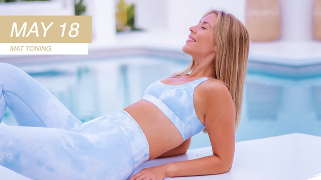 MAY 18 - 30 MINUTE TIGHT ABS + TONED ARMS MAT PILATES WORKOUT (NO EQUIPMENT)