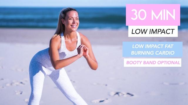 30 MIN FAT BURNING CARDIO CLASS (LOW IMPACT - BOOTY BAND OPTIONAL)