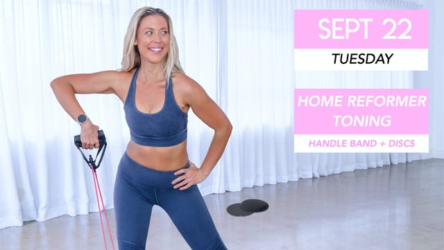 SEPT 22 - NEW AT-HOME PILATES REFORME...
