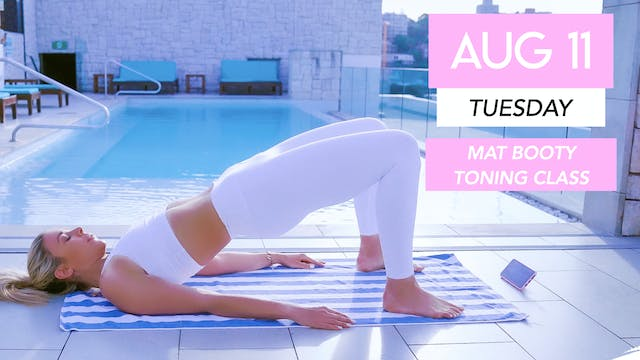 AUG 11 - 30 MIN BOOTY TONING + SLIM T...