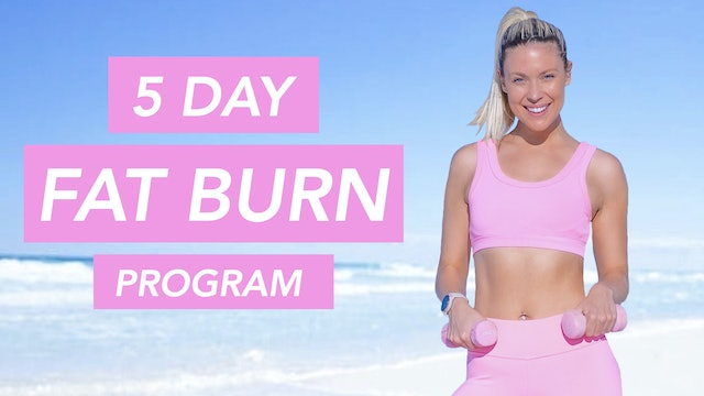WELCOME TO THE 5 DAY FAT BURN PROGRAM 🔥🔥