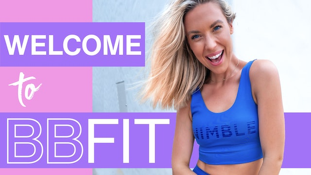 WELCOME TO BBFIT - WATCH ME!