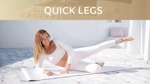 QUICK LEGS