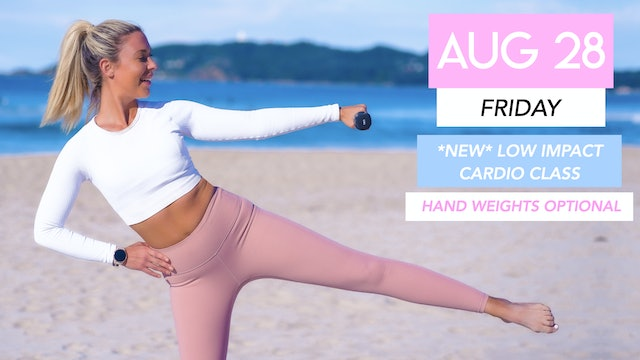 AUG 28 - NEW LOW IMPACT CARDIO CLASS (AVAILABLE AUGUST 28)