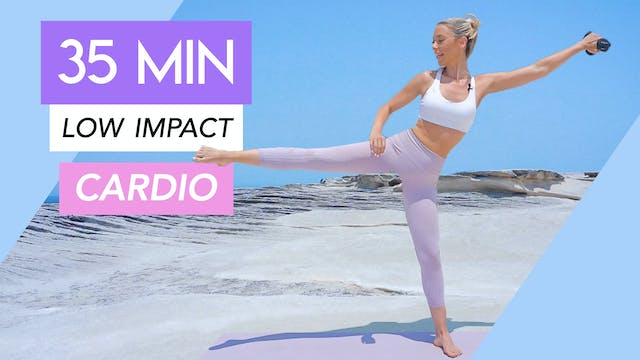 35 MINUTE LOW IMPACT CARDIO FULL BODY