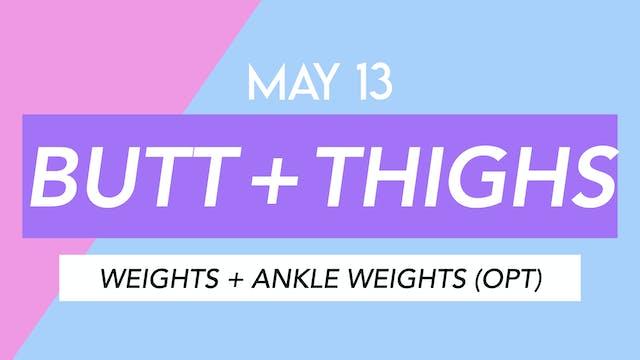 MAY 13 - 40 MIN LEGS + BUTT TONING