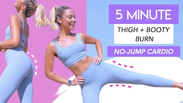 5 MIN LOW IMPACT CARDIO - THIGH AND BOOTY BURN (NO EQUIPMENT)
