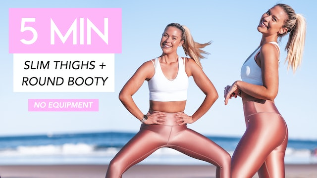 5 MIN SLIM THIGHS + ROUND BOOTY WORKOUT (NO EQUIPMENT)