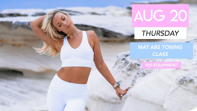 AUG 20 - 30 MINUTE TIGHT ABS + TONED ARMS MAT PILATES WORKOUT (NO EQUIPMENT)