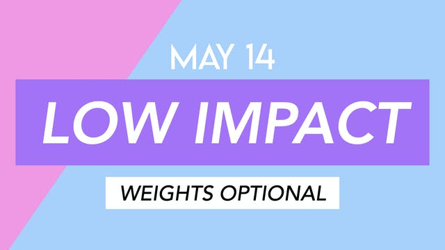 May 14 - 35 MINUTE LOW IMPACT CARDIO ...