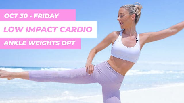 OCT 30 - 35 MINUTE LOW IMPACT CARDIO ...