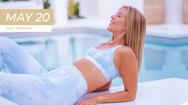 MAY 20 - 30 MINUTE TIGHT ABS + TONED ARMS MAT PILATES WORKOUT (NO EQUIPMENT)