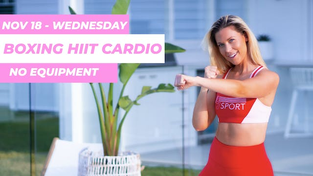 NOV 18 - 28 MIN HIIT BOXING PILATES (...