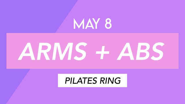 MAY 8 - 35 MIN ABS + INNER THIGHS TONING WITH PILATES RING