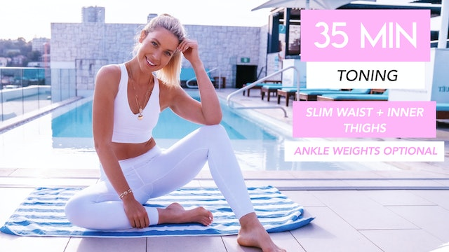 35 MIN TONING CLASS FOR SLIM WAIST, FLAT ABS AND SLIM THIGHS