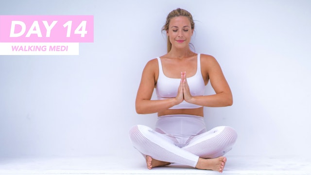 DAY 14 - 15 MIN WALKING MEDITATION - TO MANIFEST + BE THE BEST VERSION OF YOU