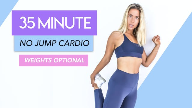 35 MIN FULL BODY LOW IMPACT CARDIO