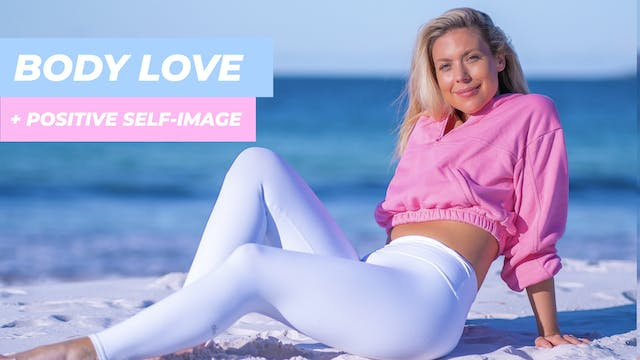 MEDIATION TO LOVE YOUR BODY AND GROW ...