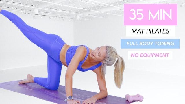 35 MINUTE FULL BODY MAT CLASS (No Equipment)