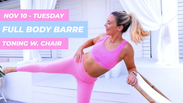 NOV 10 - 30 MIN BARRE THIGHS, BUTT + ABS CLASS (WITH CHAIR)