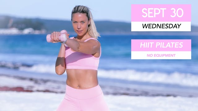SEPT 30 - 30 MIN HIIT PILATES BURN 💕 ...