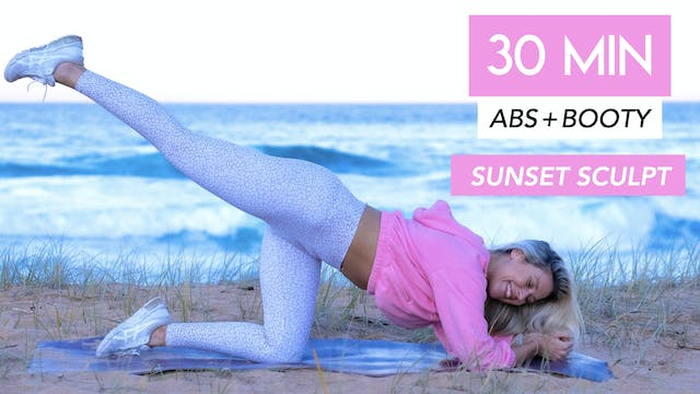 30 MIN SUNSET ABS + BOOTY SCULPT (NO ...