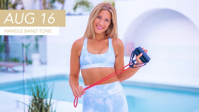 AUG 16 - 30 MIN ABS + ARMS TONING (HANDLE BAND + OPTIONAL ANKLE WEIGHTS)